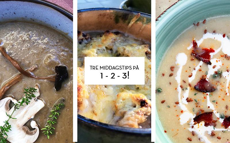 Tre middagstips på 1-2-3!
